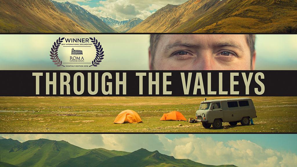 Through The Valleys • Trailer